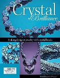 Crystal Brilliance: Making Designer Jewelry wit