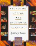 Promoting Social and Emotional Learning Guidelines for Educators