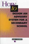 How to Design an Advisory System for a Secondary School
