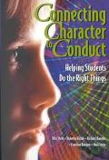 Connecting Character to Conduct Helping Students Do the Right Things