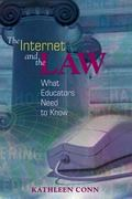 Internet and the Law What Educators Need to Know