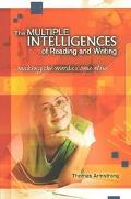 Multiple Intelligences of Reading and Writing Making the Words Come Alive