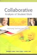 Collaborative Analysis of Student Work Improving Teaching and Learning