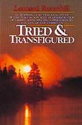 Tried and Transfigured - Leonard Ravenhill - Paperback
