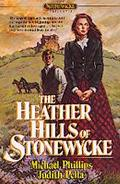 The Heather Hills of Stonewycke, Vol. 1