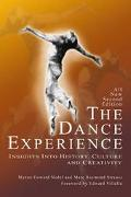 Dance Experience Insights into History, Culture and Creativity