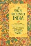 Varied Kitchens of India: Cuisines of the Anglo-Indians of Calcutta, Bengalis, Jews of Calcu...