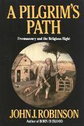 Pilgrim's Path Freemasonry and the Religious Right
