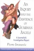 Inquiry into the Existence of Guardian Angels: A Journalist's Investigative Report