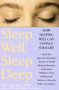 Sleep Well, Sleep Deep How Sleeping Well Can Change Your Life