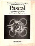Transparancy Masters to Accompany Problem Solving Using Pascal (Algorithm Development and Pr...