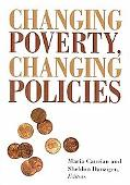 Changing Poverty, Changing Policies (Institute for Research on Poverty Series on Poverty and...