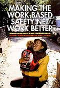 Making the Work-Based Safety Net Work Better: Forward-Looking Policies to Help Low-Income Fa...
