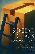 Social Class : How Does It Work?