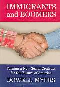 Immigrants and Boomers Forging a New Social Contract for the Future of America