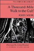 Thousand-Mile Walk to the Gulf