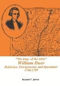 King of the Alley William Duer  Politician, Entrepreneur, and Speculator 1768-1799