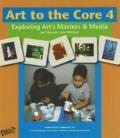 Art to the Core Level 4 Vol. 4