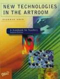New Technologies in the Artroom A Handbook for Teachers