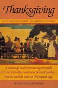 Thanksgiving: An American Holiday, an American History