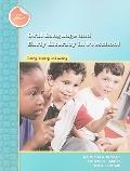 Oral Language and Early Literacy in Preschool: Talking, Reading, and Writing