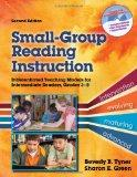 Small-Group Reading Instruction: A Differentiated Teaching Model for Intermediate Readers, G...