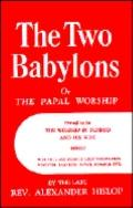 Two Babylons - Alexander Hislop - Hardcover - 2ND