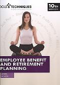 Tools and Techniques of Employee Benefits and Retirement Planning