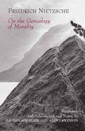 On the Genealogy of Morality A Polemic