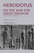 On the War for Greek Freedom Selections from the Histories