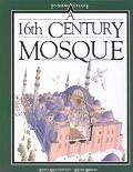 Sixteenth Century Mosque - Fiona MacDonald - Hardcover