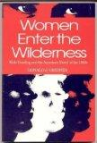 Women Enter the Wilderness: Male Bonding and the American Novel of the 1980s - Donald J. Greiner - Paperback