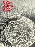 Row upon Row Sea Grass Baskets of the South Carolina Lowcountry
