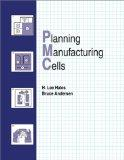 Planning Manufacturing Cells Text Book