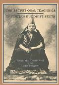 Secret Oral Teachings in Tibetan Buddhist Sects