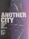 Another City Writing from Los Angeles