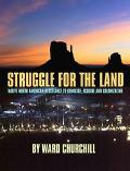 Struggle for Land Native North American Resistance to Genocide, Ecocide & Colonization