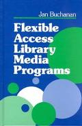 Flexible Access Library Media Programs
