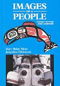 Images of a People Tlingit Myths and Legends