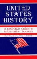 United States History A Selective Guide to Information Sources