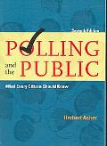 Polling and the Public What Every Citizen Should Know