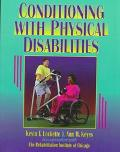 Conditioning with Physical Disabilities