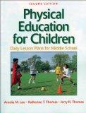 Physical Education for Children Daily Lesson Plans for Middle School