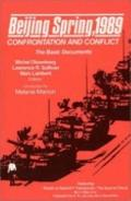 Beijing Spring, 1989 Confrontation and Conflict  The Basic Documents