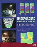 Underground Mining Methods Engineering Fundamentals and International Case Studies