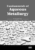 Fundamentals of Aqueous Metallurgy