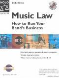 Music Law How to Run Your Band's Business