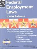 Federal Employment Laws A Desk Reference