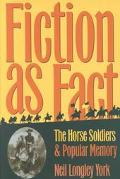 Fiction as Fact: The Horse Soldiers and Popular Memory