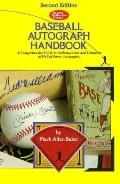 SCD Baseball Autograph Handbook: A Comprehensive Guide to Authentication and Valuation of Ha...